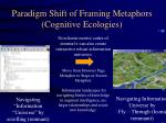 paradigm shift of framing metaphors cognitive ecologies