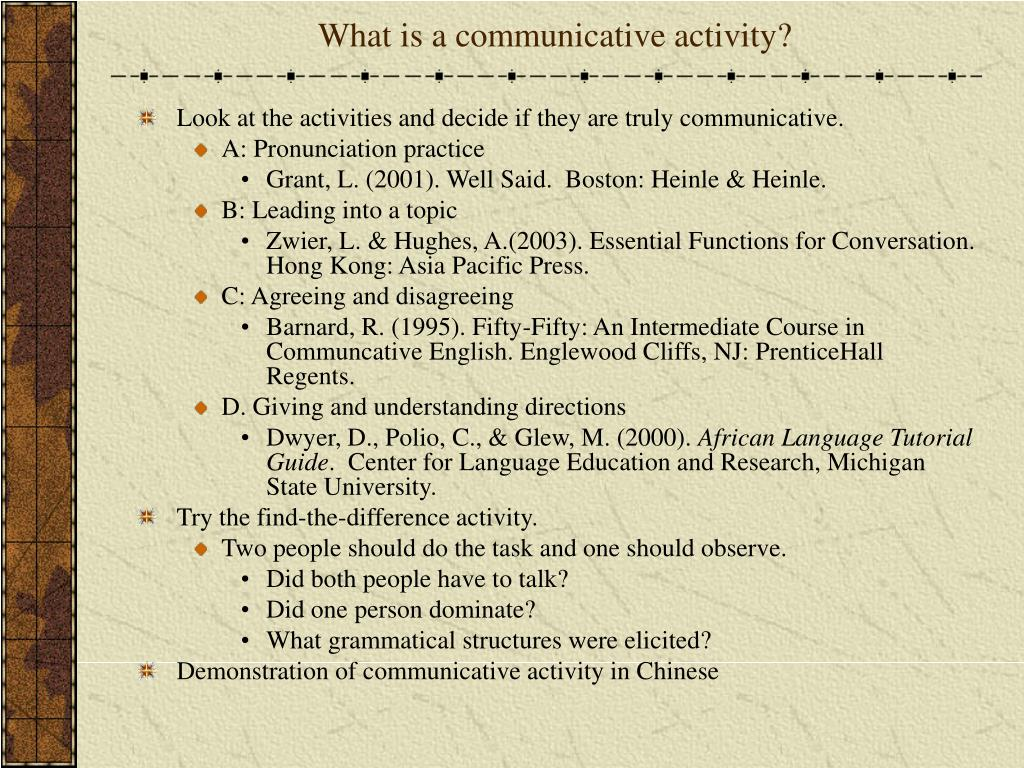 What is a communicative activity?