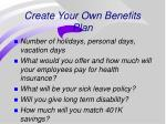 create your own benefits plan