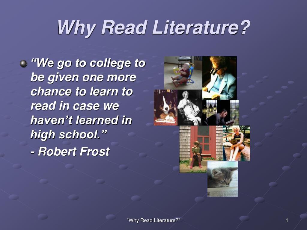 why read literature l.