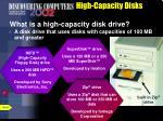 high capacity disks