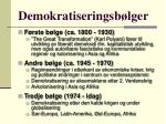 demokratiseringsb lger