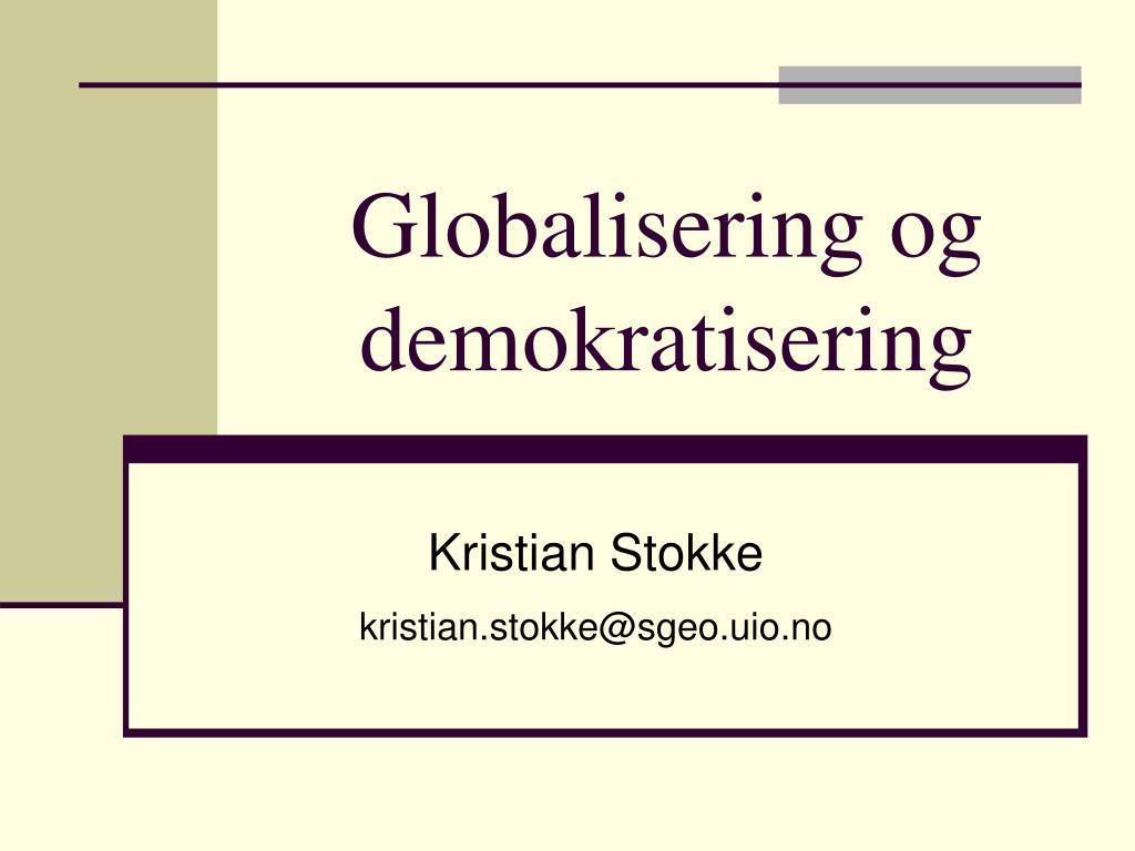 globalisering og demokratisering l.