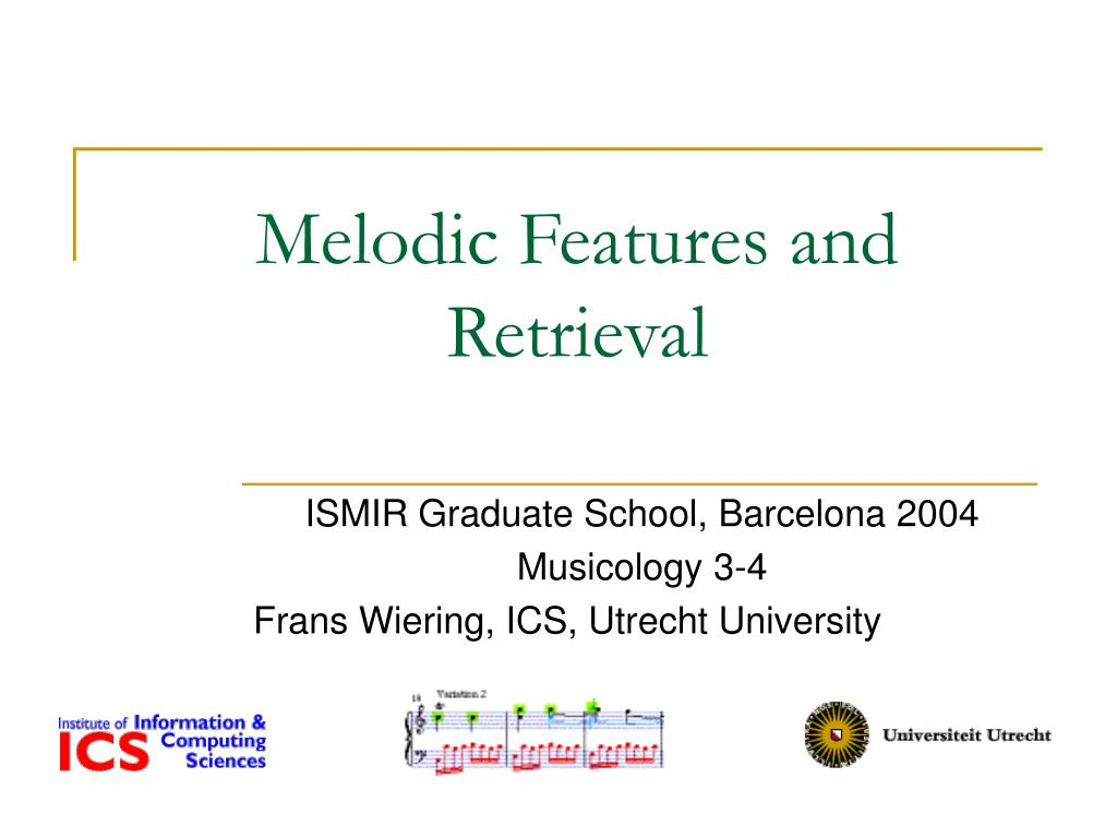 melodic features and retrieval l.