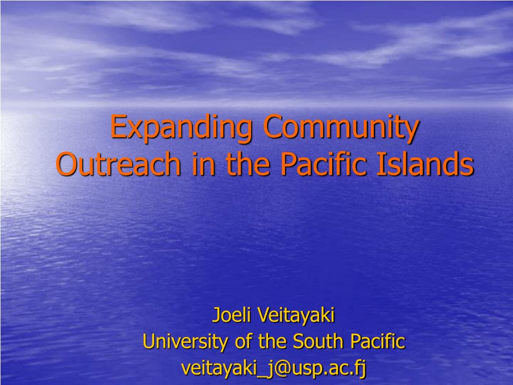 expanding community outreach in the pacific islands l.