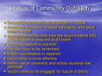 future of community outreach