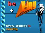 every student is running
