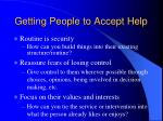 getting people to accept help49
