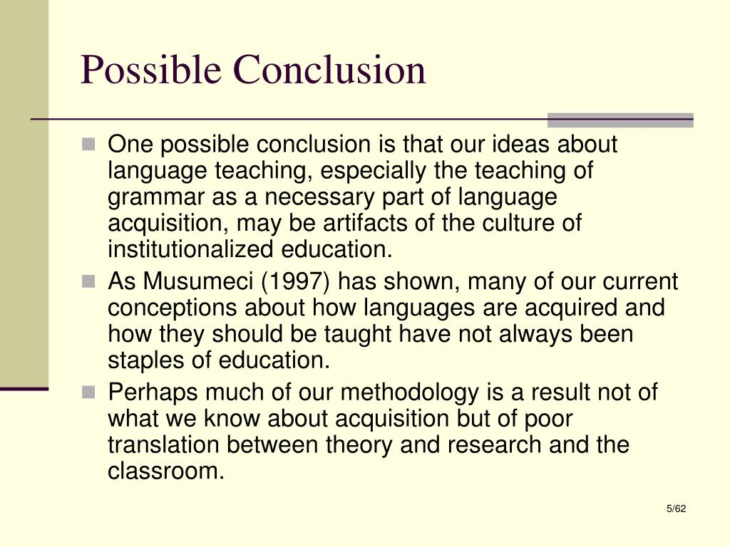 Possible Conclusion