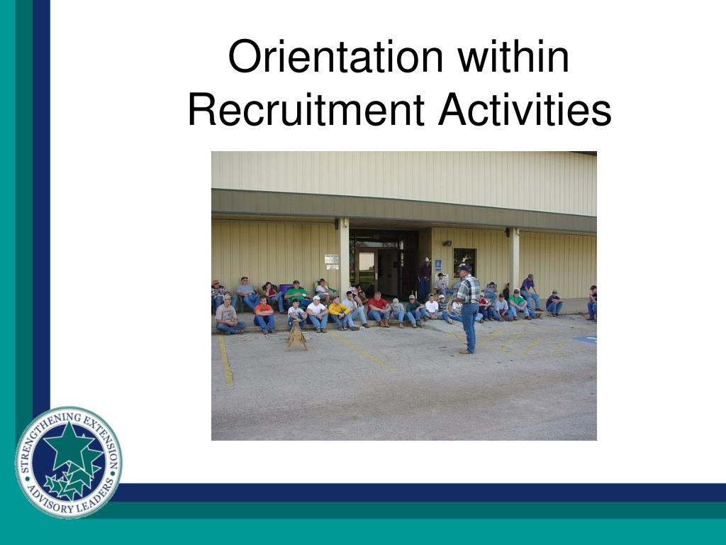 orientation within recruitment activities l.