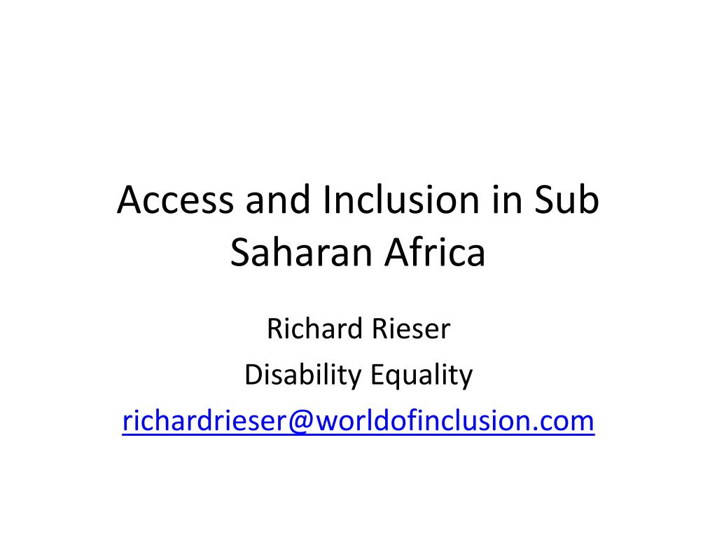 access and inclusion in sub saharan africa l.