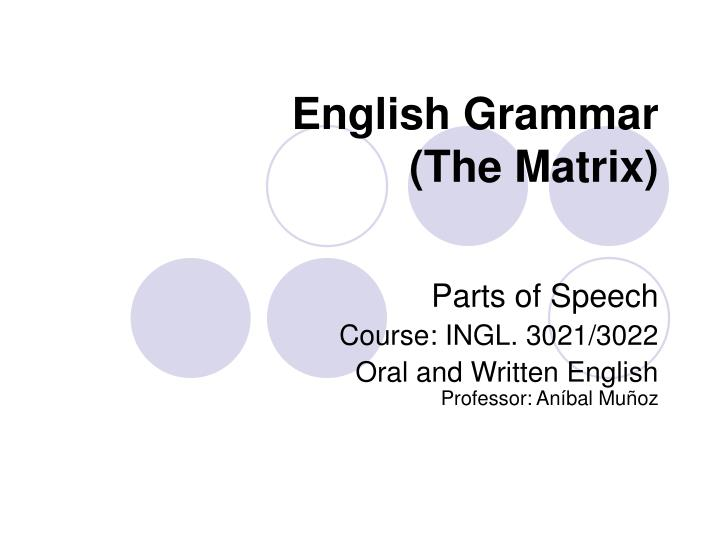 English grammar the matrix
