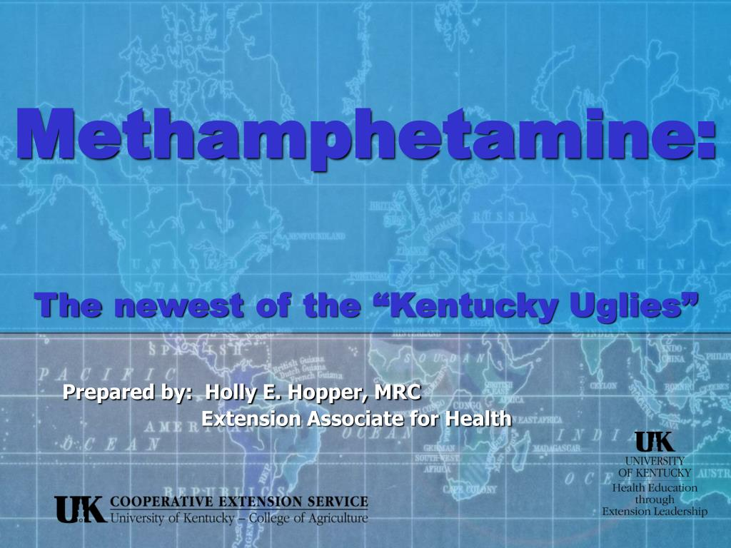 methamphetamine the newest of the kentucky uglies l.