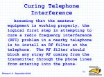 curing telephone interference