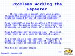 problems working the repeater