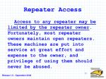 repeater access