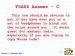 t5a04 answer c
