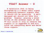 t5a07 answer d