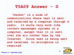 t5a09 answer d