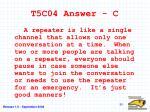 t5c04 answer c