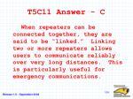 t5c11 answer c