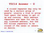 t5c14 answer d
