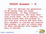 t5d09 answer d