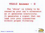 t5d10 answer d
