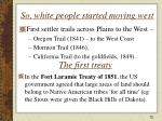 so white people started moving west