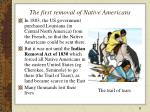 the first removal of native americans