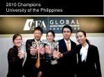 2010 champions university of the philippines
