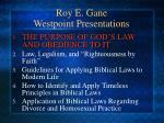 roy e gane westpoint presentations3