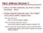 next address decision