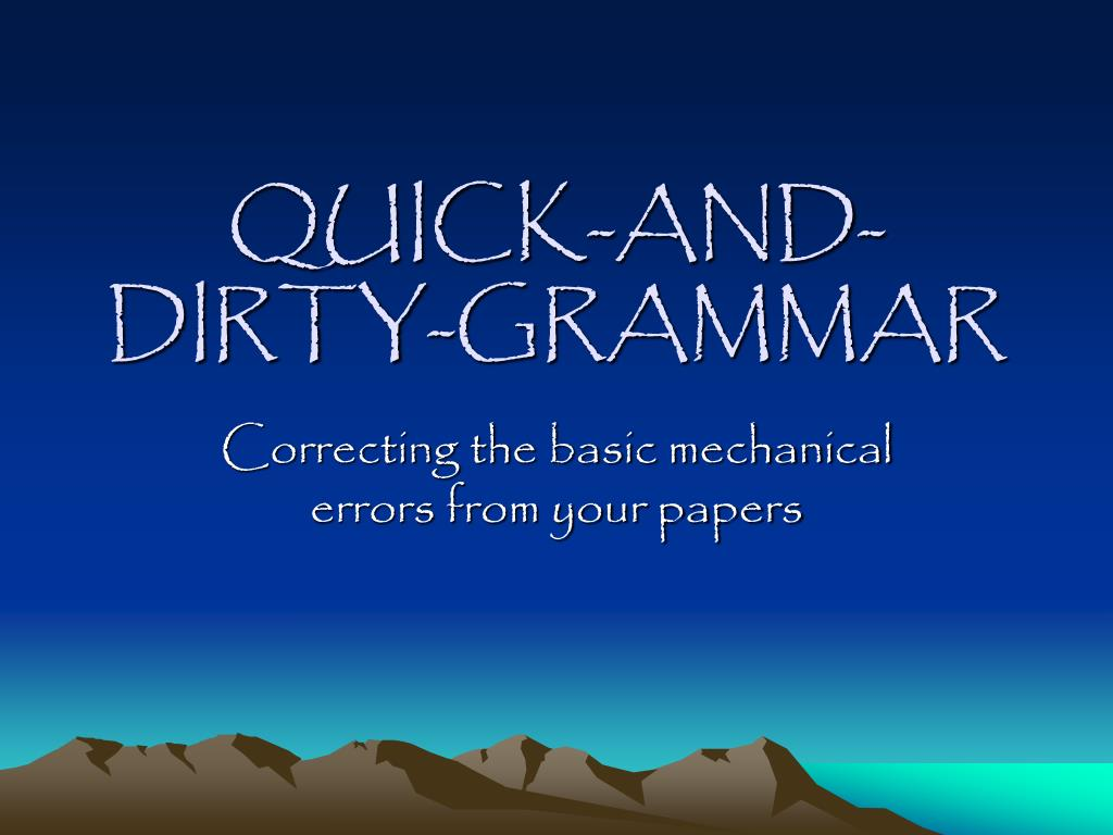 quick and dirty grammar l.