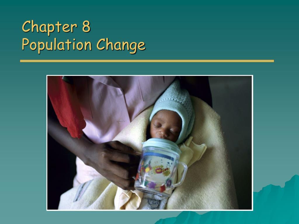 chapter 8 population change l.