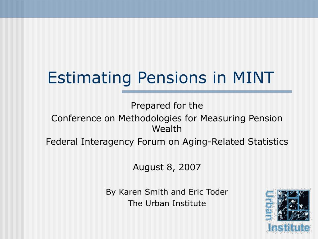 estimating pensions in mint l.