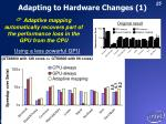 adapting to hardware changes 1
