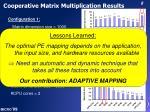 cooperative matrix multiplication results