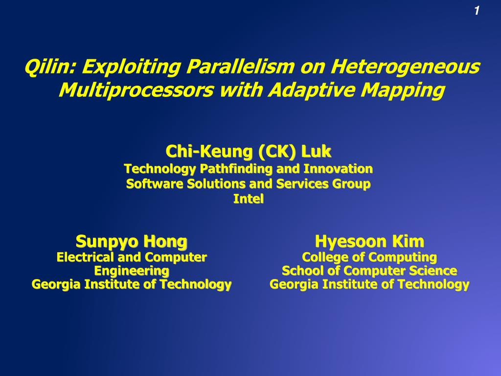 qilin exploiting parallelism on heterogeneous multiprocessors with adaptive mapping l.
