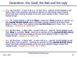 generation the good the bad and the ugly81