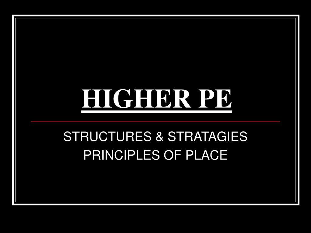 higher pe l.