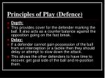 principles of play defence