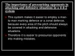 the importance of pressurising opponents in attacking and defensive situations in a 4 4 2 system