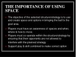 the importance of using space3