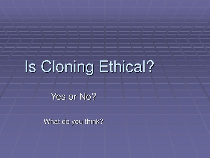 a societal debate on cloning in 1999 Voneky, silja, and rudiger wolfrum, eds human dignity and human cloning boston: brill academic, 2004 waters, brent and ronald cole-turner, eds god and the embryo: religious voices on stem cells and cloning.