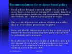 recommendations for evidence based policy