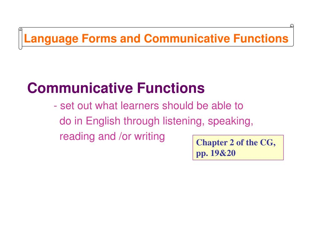 Language Forms and Communicative Functions