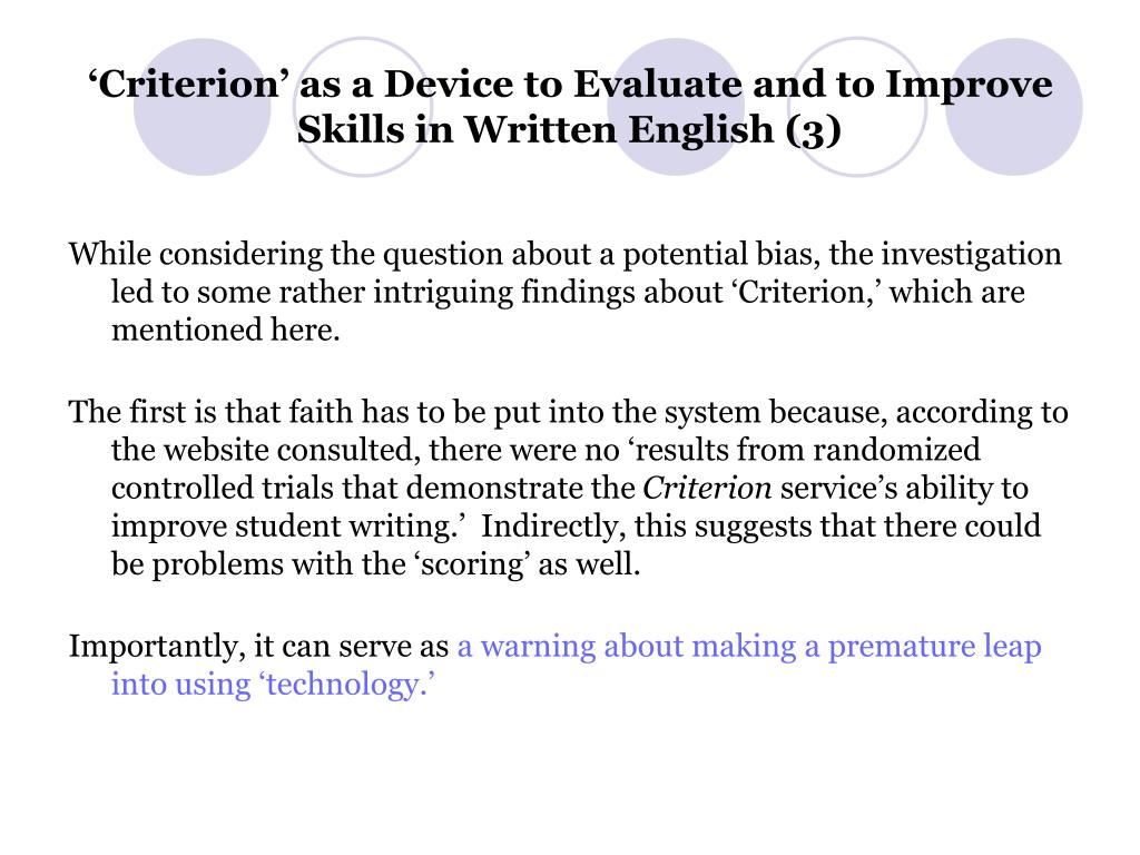'Criterion' as a Device to Evaluate and to Improve Skills in Written English (3)