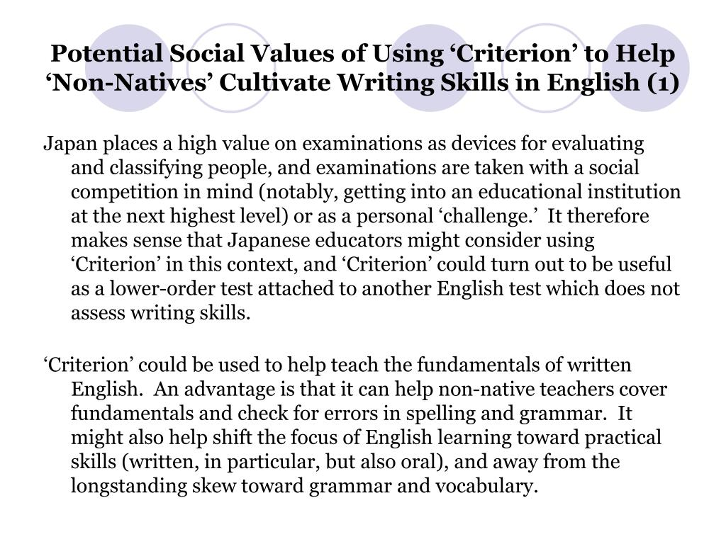 Potential Social Values of Using 'Criterion' to Help 'Non-Natives' Cultivate Writing Skills in English (1)