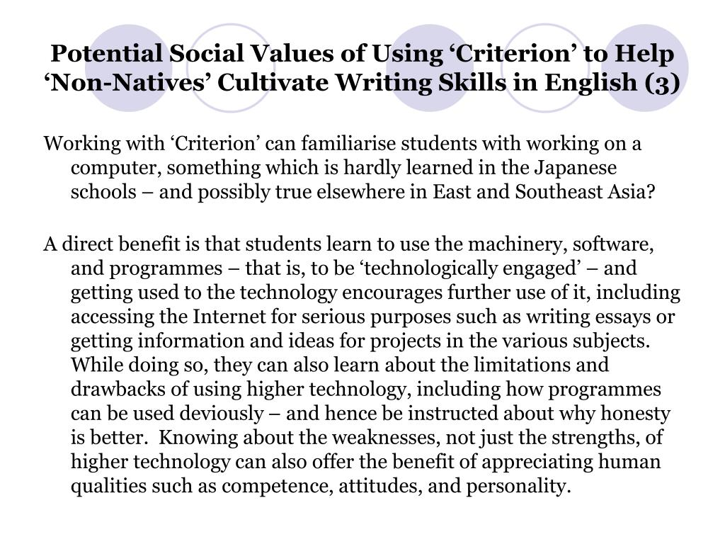 Potential Social Values of Using 'Criterion' to Help 'Non-Natives' Cultivate Writing Skills in English (3)
